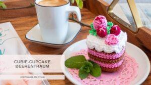 Heartdeco Cubie Cupcake Beerentraum - kostenlose Anleitung von Bommelie